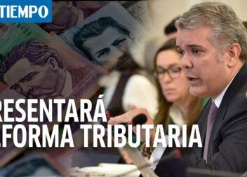 Se filtró proyecto reforma tributaria al diario El Tiempo