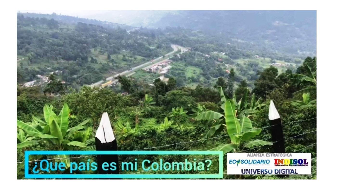 ¿Qué país es mi Colombia?