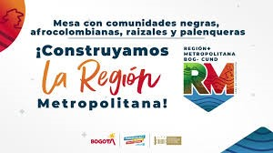 Comunidades étnicas de Bogotá y Cundinamarca construyeron Región Metropolitana