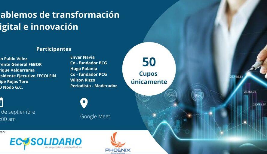Vamos por la cultura de la transformación digital, innovación y su estrategia
